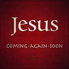 JesusComingAgainSoon
